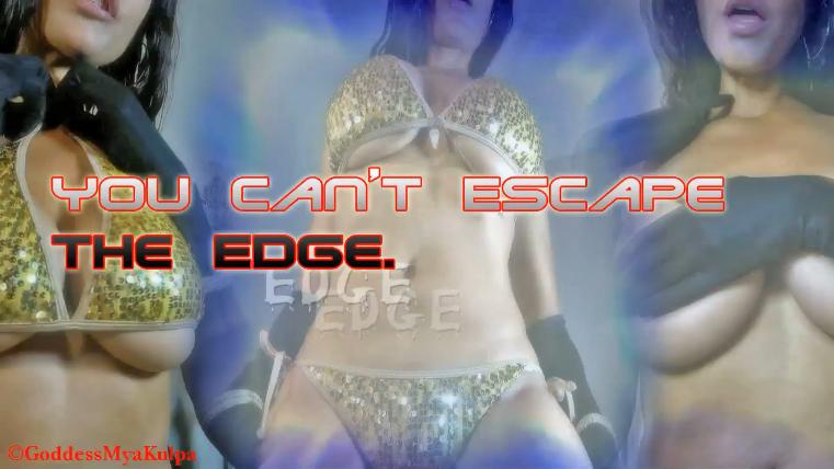 You Can't Escape The Edge #1